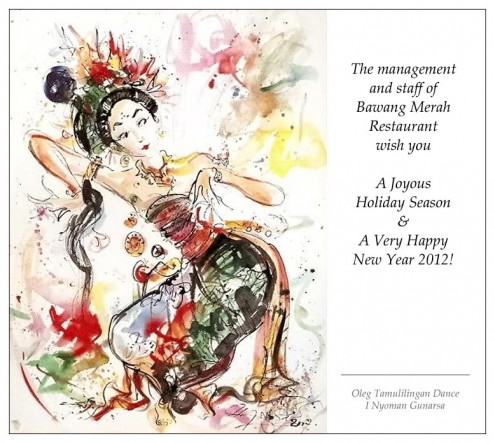 Season's Greetings to you from Bawang Merah Restaurant
